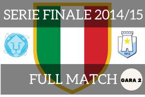 serie finale 2014-15 GARA 2